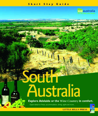 South Australia: Explore Adelaide or the Wine Country in Comfort