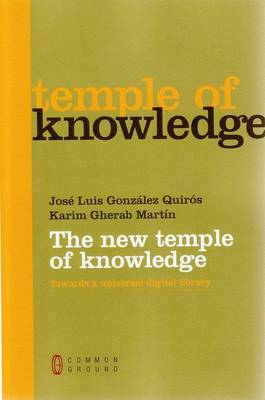 The New Temple of Knowledge: Towards a Universal Digital Library