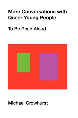 More Conversations with Queer Young People: To Be Read Aloud