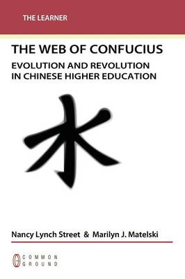 Web of Confucius: Evolution and Revolution in Chinese Higher Education