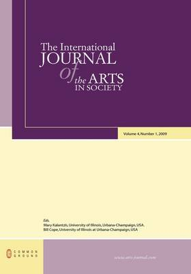 The International Journal of the Arts in Society: Volume 4, Number 1