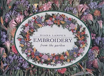 Diana Lampe's Embroidery From the Garden