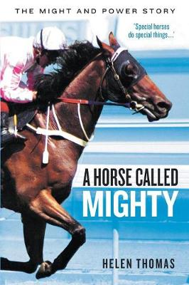 A Horse Called Mighty: The Might and Power Story