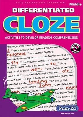 Differentiated Cloze: Activities to Develop Reading Comprehension: Middle
