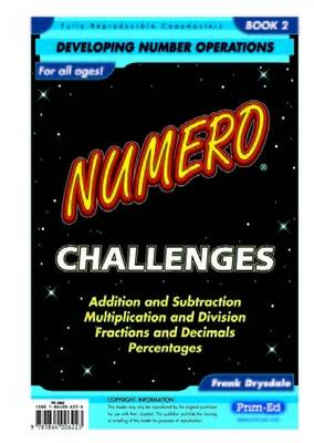 Numero Challenges: Bk. 2: Addition, Subtraction, Multiplication, Division, Fractions, Decimals and Percentages