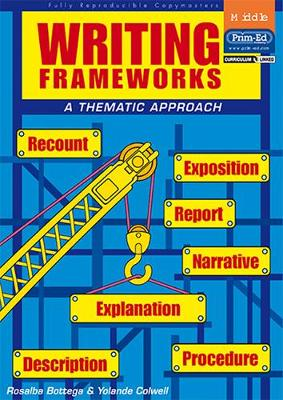 Writing Frameworks: A Thematic Approach: Middle Level