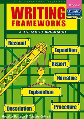 Writing Frameworks: A Thematic Approach: Upper Level