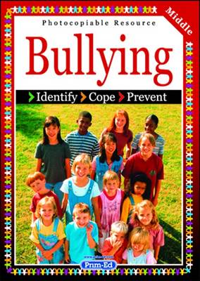 Bullying: Identify, Cope, Prevent: Middle level