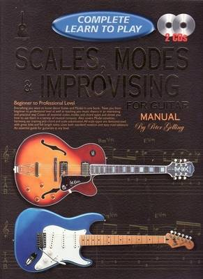 Complete learn to Play Scales Modes and Improvising for Guitar manual: With 2 Cds
