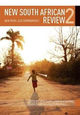 New South African Review 2: New Paths, Old Compromises