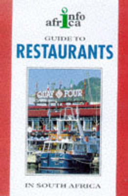A Guide to Restaurants in South Africa: 1998-99