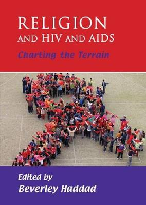 Religion and HIV and AIDS: Charting the Terrain