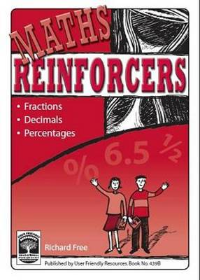 Maths Reinforcers: Fractions, Decimals & Percentages: Bk. B