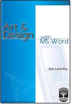 Art and Design with M S Word