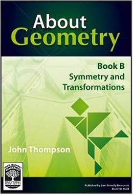 About Geometry: Symmetry and Transformations: Bk. B