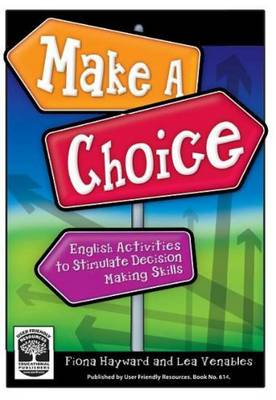 Make a Choice: English Activities to Stimulate Decision Making Skills