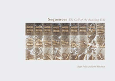 Sequences: The Call of the Running Tide