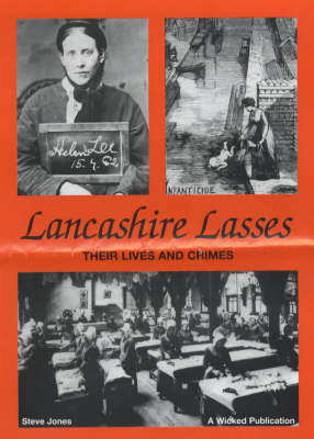 Lancashire Lasses: Their Lives and Crimes
