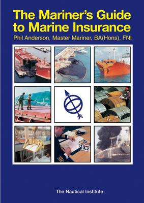 The Mariner's Guide to Marine Insurance