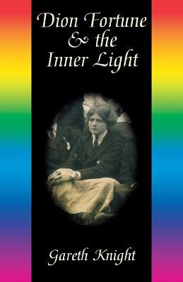 Dion Fortune and the Inner Light