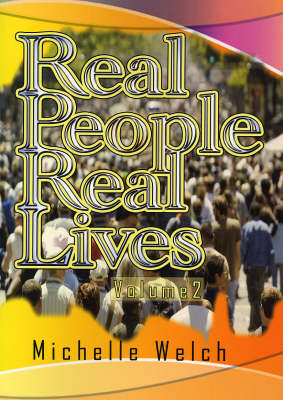 Real People Real Lives: v. 2