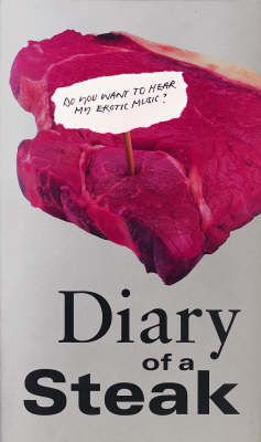 Diary of a Steak