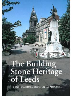 Building Stone Heritage of Leeds