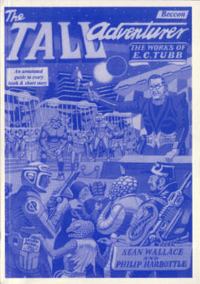The Tall Adventurer: Works of E.C. Tubb