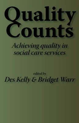 Quality Counts: Managing for Better Standards in Social and Community Care
