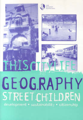 This City Life: Street Children Around the World: Geography Pack