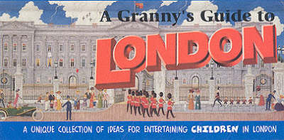 A Granny's Guide to London