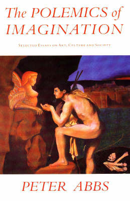 Polemics of Imagination: Selected Essays on Art, Culture & Society