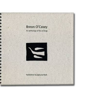 Breon O'Casey: An Anthology of His Writings
