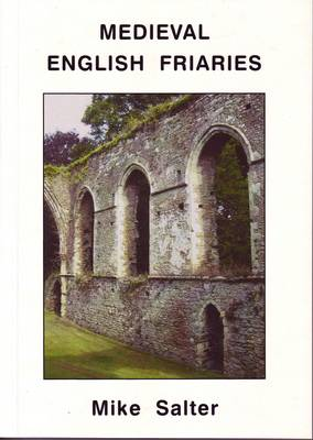 Medieval English Friaries