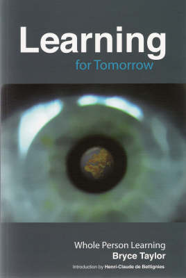 Learning for Tomorrow: Whole Person Learning