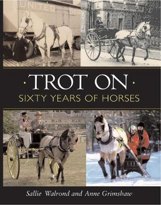 Trot on: Sixty Years of Horses