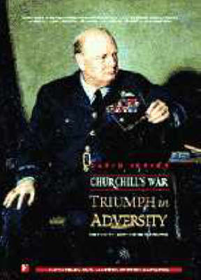 Churchill's War: v. 2: Triumph in Adversity