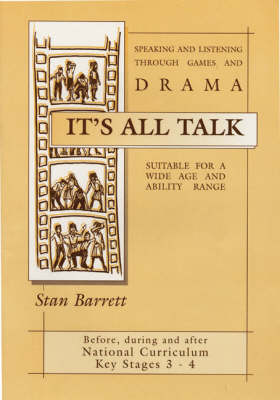 It's All Talk: Speaking and Listening Through Games and Drama