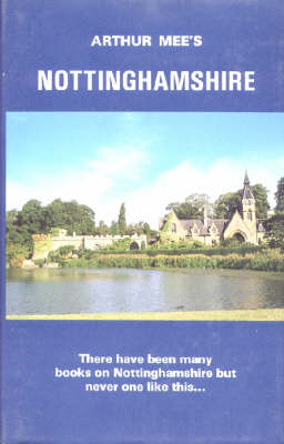 Nottinghamshire: The Midland Stronghold