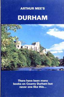 Durham: Twixt Tyne and Tees