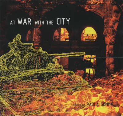 At War with the City