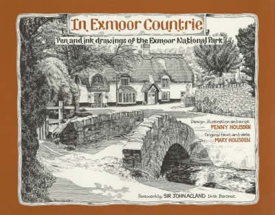 In Exmoor Countrie: Pen and Ink Drawings of the Exmoor National Park