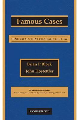 Famous Cases: Nine Trials That Changed the Law