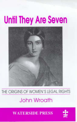 Until They are Seven: the Origins of Women's Legal Rights