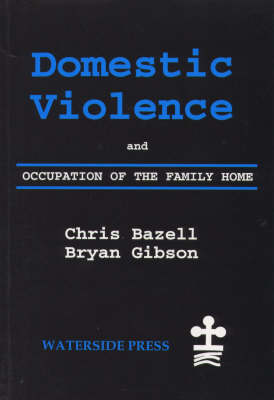 Domestic Violence and Occupation of the Family Home