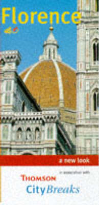 City Breaks in Florence: A New Look