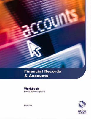 Financial Records and Accounts Workbook: AAT/NVQ Accounting