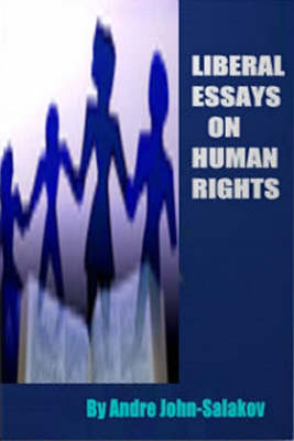 Liberal Essays on Human Rights