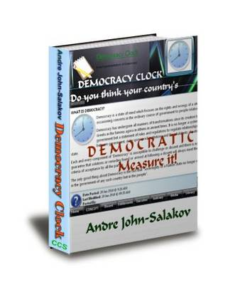 DEMOCRACY CLOCK: So You Think Your Country's D E M O C R A T I C  Measure It!