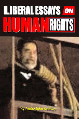 Liberal Essays on Human Rights: The Hanging of Saddam Hussein